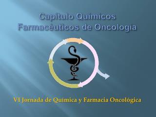 Cap tulo Qu micos Farmac uticos de Oncolog a