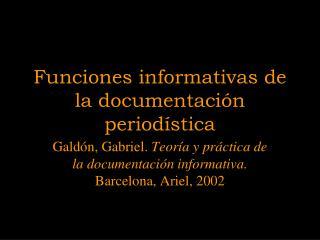 Funciones informativas de la documentaci n period stica