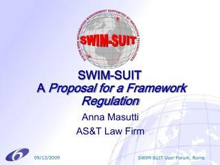 SWIM-SUIT  A Proposal for a Framework Regulation