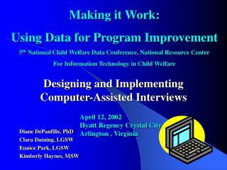 Designing and Implementing  Computer-Assisted Interviews