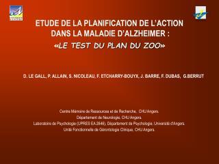 ETUDE DE LA PLANIFICATION DE L ACTION   DANS LA MALADIE D ALZHEIMER :    LE TEST DU PLAN DU ZOO