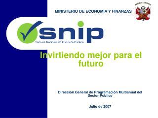 Direcci n General de Programaci n Multianual del Sector P blico  Julio de 2007