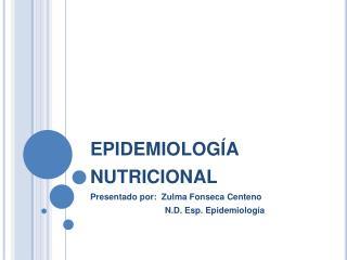 Epidemiolog a nutricional