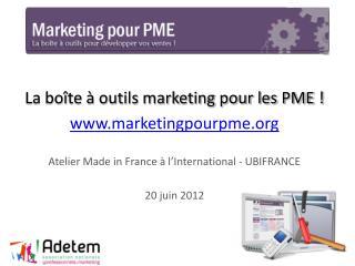 La bo te   outils marketing pour les PME  marketingpourpme   Atelier Made in France   l International - UBIFRANCE  20 ju