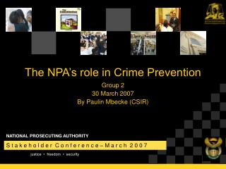 The NPA s role in Crime Prevention