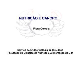 NUTRI  O E CANCRO