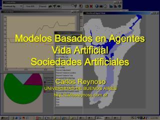 Modelos Basados en Agentes Vida Artificial Sociedades Artificiales