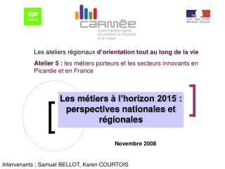 Les m tiers   l horizon 2015 : perspectives nationales et r gionales
