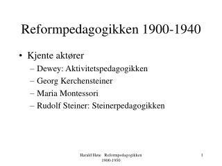 Reformpedagogikken 1900-1940