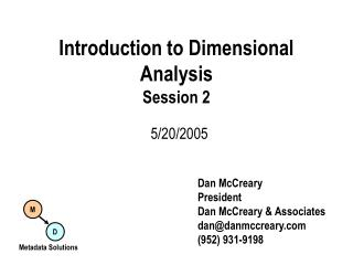 Introduction to Dimensional Analysis Session 2