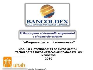aProgresar para microempresas   M DULO 4: TECNOLOG AS DE INFORMACI N: TECNOLOG AS INFORMATICAS APLICADAS EN LOS NEGOCIO
