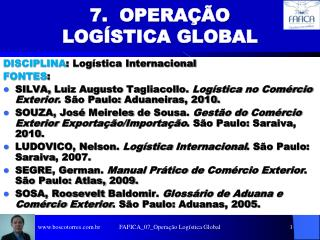 7.  OPERA  O LOG STICA GLOBAL