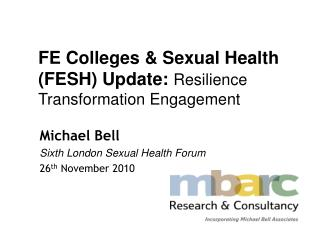 FE Colleges  Sexual Health FESH Update: Resilience Transformation Engagement