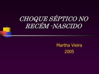 CHOQUE S PTICO NO  REC M -NASCIDO