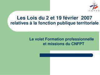 Les Lois du 2 et 19 f vrier  2007 relatives   la fonction publique territoriale