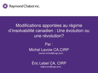 Modifications apport es au r gime d insolvabilit  canadien : Une  volution ou une r volution