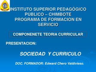 INSTITUTO SUPERIOR PEDAG GICO  P BLICO   CHIMBOTE PROGRAMA DE FORMACION EN SERVICIO