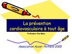 La pr vention cardiovasculaire   tout  ge
