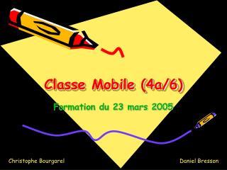 Classe Mobile 4a