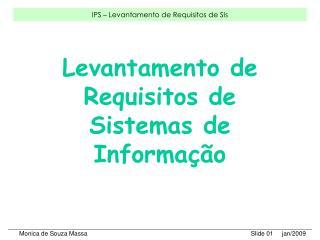 Levantamento de Requisitos de Sistemas de Informa  o