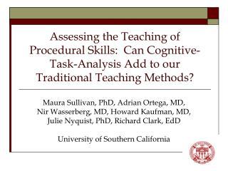 Assessing the Teaching of Procedural Skills:  Can Cognitive-Task-Analysis Add to our Traditional Teaching Methods
