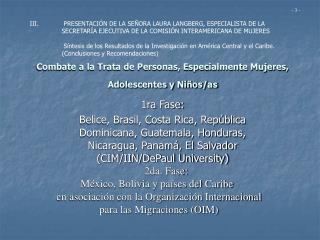 Combate a la Trata de Personas, Especialmente Mujeres, Adolescentes y Ni os