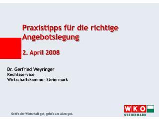 Praxistipps f r die richtige Angebotslegung   2. April 2008