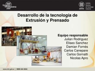 Desarrollo de la tecnolog a de Extrusi n y Prensado