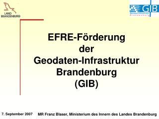 EFRE-F rderung  der  Geodaten-Infrastruktur Brandenburg GIB