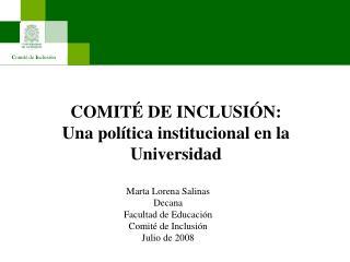 COMIT  DE INCLUSI N:  Una pol tica institucional en la Universidad