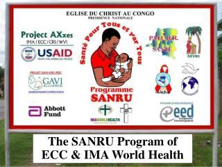The SANRU Program of ECC  IMA World Health