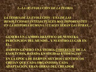 LA TEORIA DE LA EVOLUCI N : UNA DE LAS REVOLUCIONES INTELECTUALES MAS IMPORTANTES EN LA HISTORIA HUMANA  CUALES SER N LA