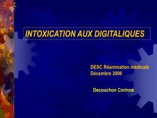 INTOXICATION AUX DIGITALIQUES