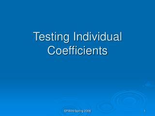 Testing Individual Coefficients