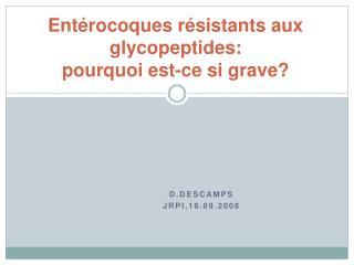 Ent rocoques r sistants aux glycopeptides: pourquoi est-ce si grave