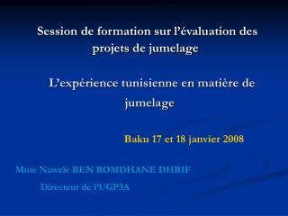 L exp rience tunisienne en mati re de jumelage