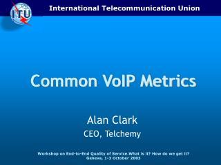 Common VoIP Metrics