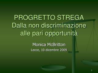 PROGRETTO STREGA Dalla non discriminazione alle pari opportunit