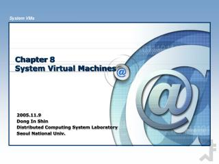 Chapter 8 System Virtual Machines