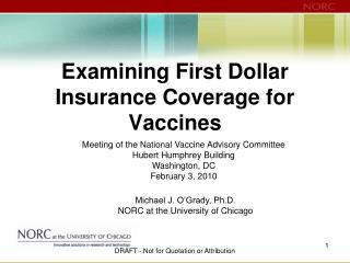 Examining First Dollar  Insurance Coverage for Vaccines