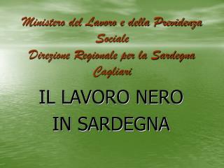 Ministero del Lavoro e della Previdenza Sociale Direzione Regionale per la Sardegna Cagliari