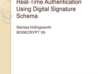 Real-Time Authentication Using Digital Signature Schema