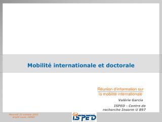 Mobilit  internationale et doctorale