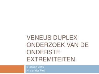 Veneus duplex onderzoek van de onderste extremiteiten