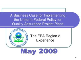 A Business Case for Implementing the Uniform Federal Policy for Quality Assurance Project Plans