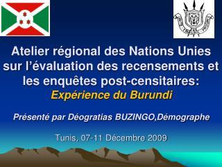 Atelier r gional des Nations Unies sur l  valuation des recensements et les enqu tes post-censitaires: Exp rience du Bur
