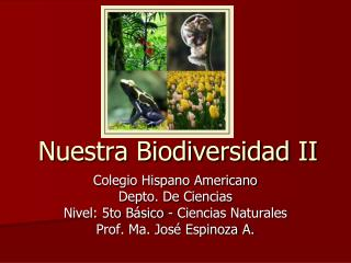 Nuestra Biodiversidad II