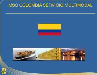 MSC COLOMBIA SERVICIO MULTIMODAL          _____________________________________