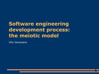 Software engineering development process:  the meiotic model