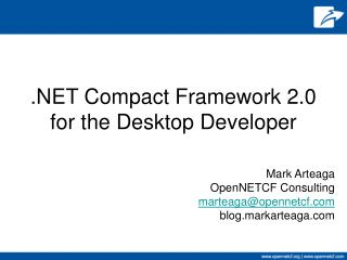 Compact Framework 2.0 for the Desktop Developer